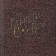 Every-Day Cook-Book, 1886