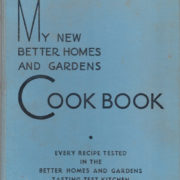 With antique vintage and rare cook books Better homes and gardens latest recipes