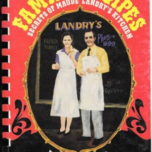 Family Recipes Secrets of Maude Landry's