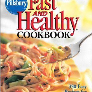 Pillsbury Fast and Healthy Cookbook
