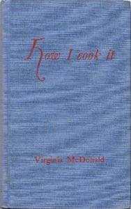 How I Cook It Virginia McDonald