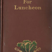 What to Have For Luncheon